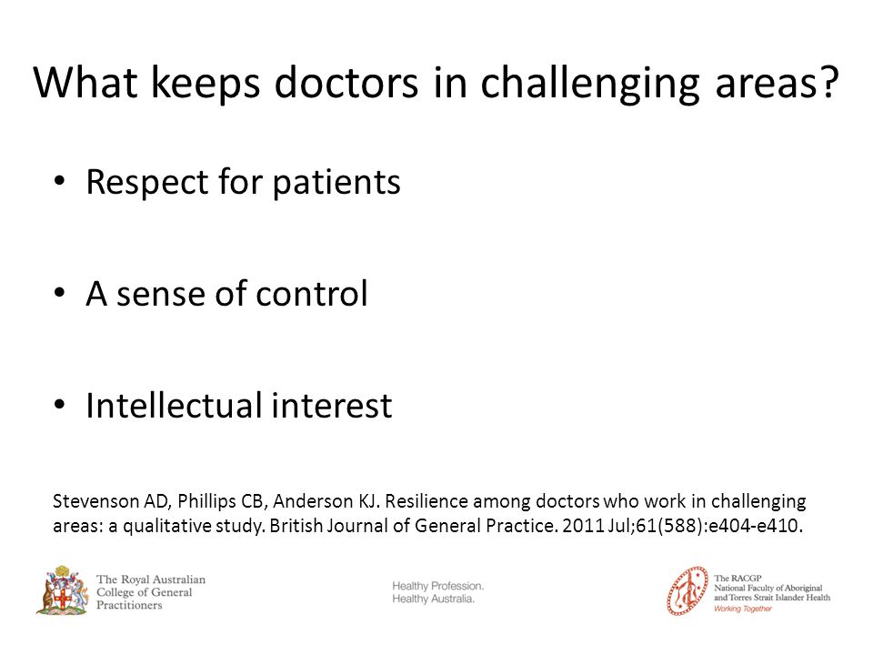 What keeps doctors in challenging areas.