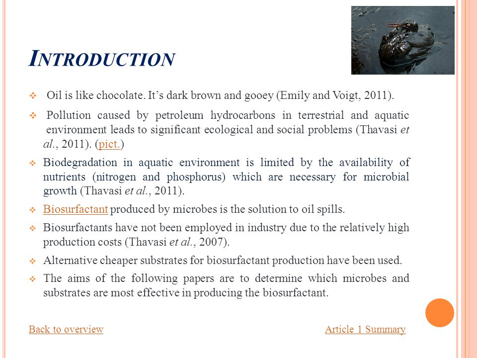 I NTRODUCTION  Oil is like chocolate. It's dark brown and gooey (Emily and Voigt, 2011).