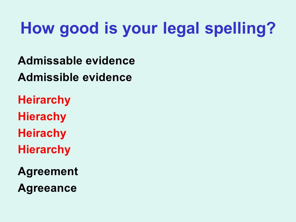 How good is your legal spelling.