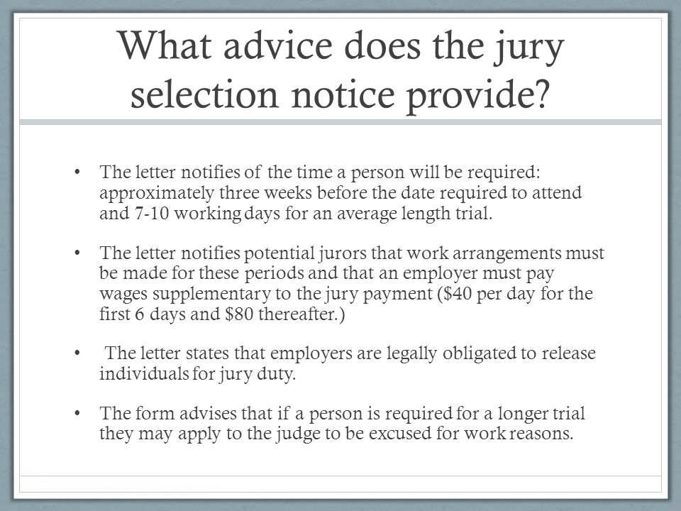 What advice does the jury selection notice provide.