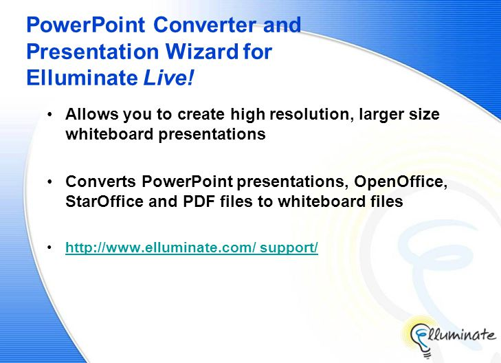 PowerPoint Converter and Presentation Wizard for Elluminate Live.