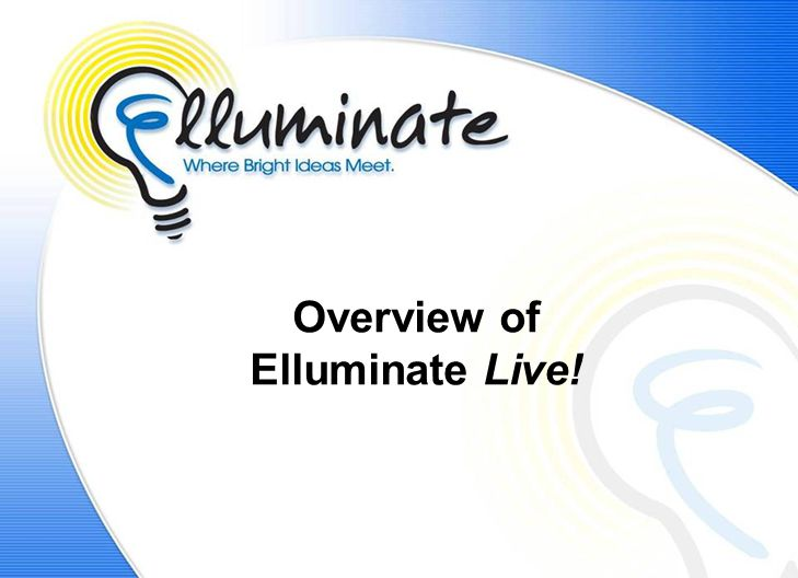Overview of Elluminate Live!