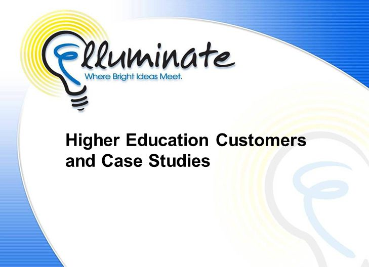 Higher Education Customers and Case Studies