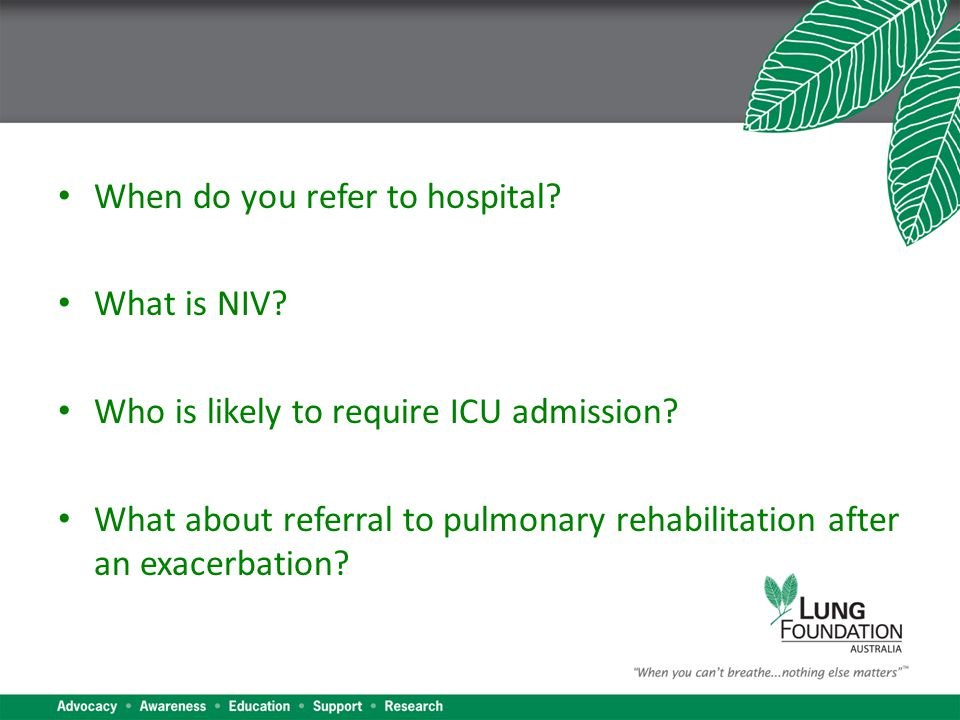 When do you refer to hospital. What is NIV. Who is likely to require ICU admission.