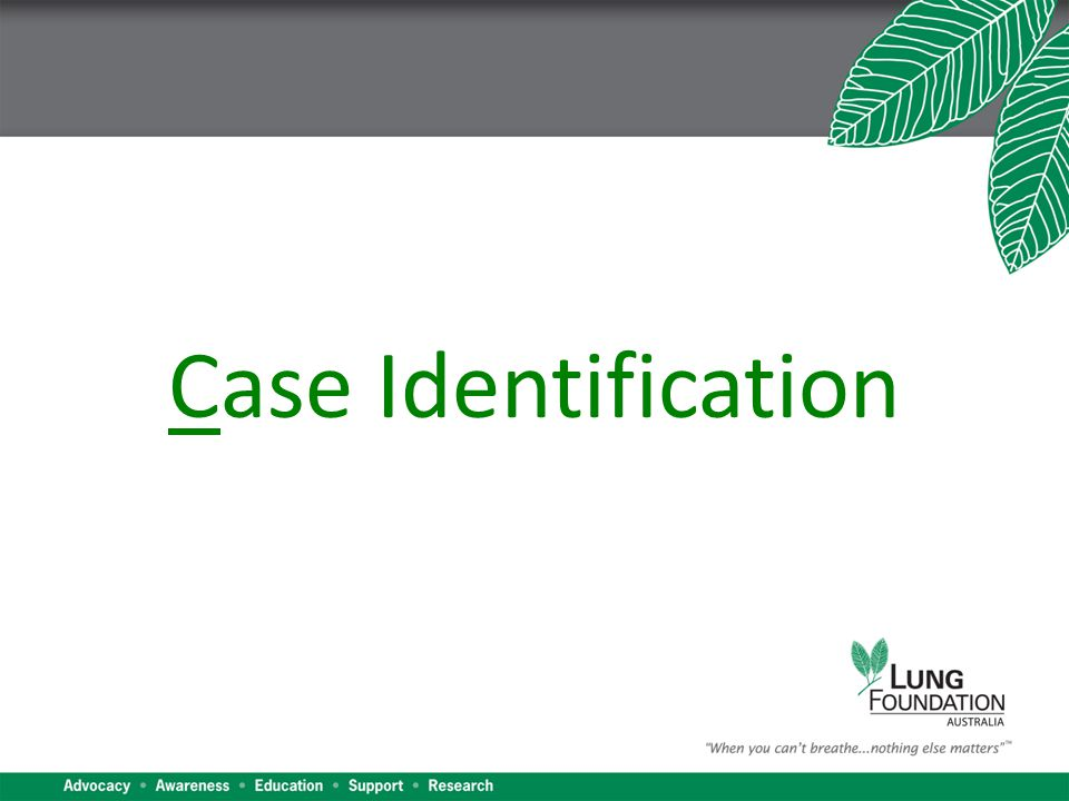Case Identification