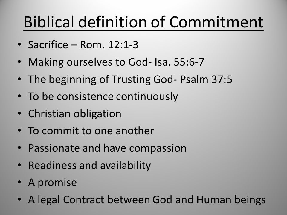 Biblical definition of Commitment Sacrifice – Rom.