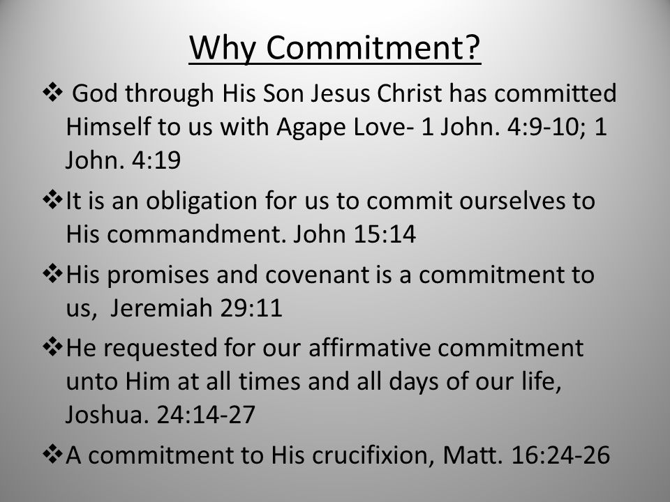 Why Commitment.