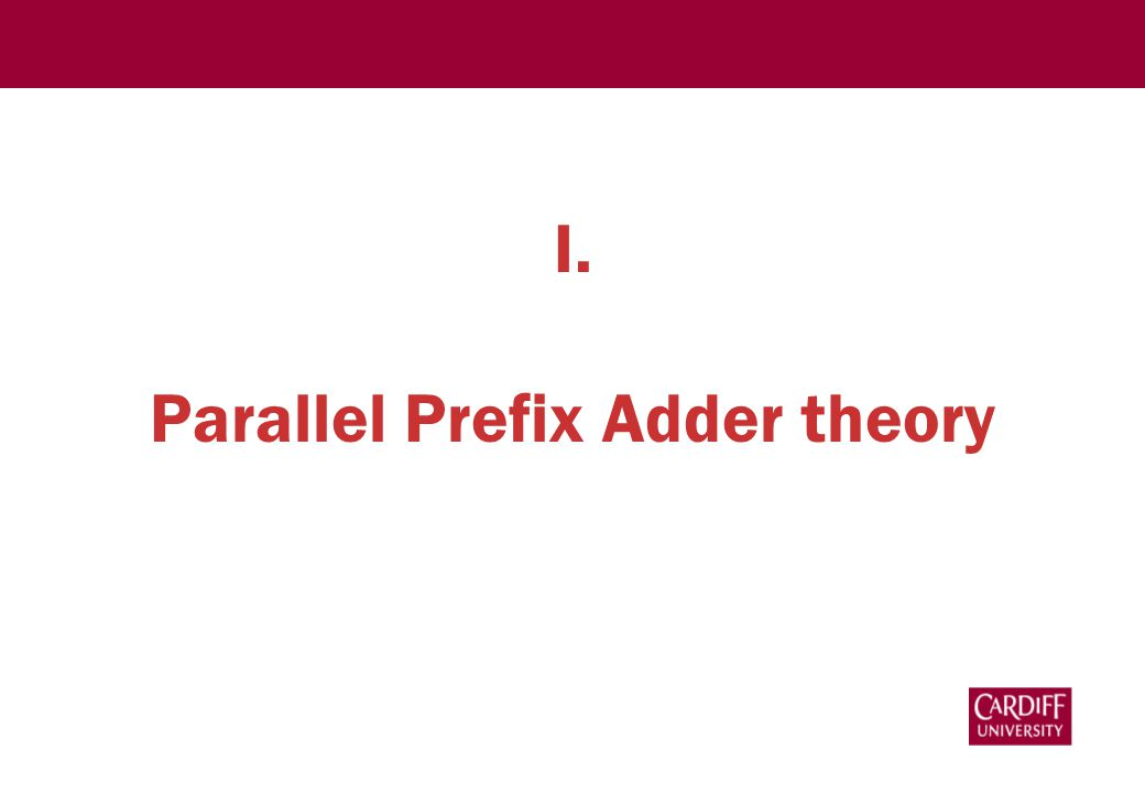 I. Parallel Prefix Adder theory