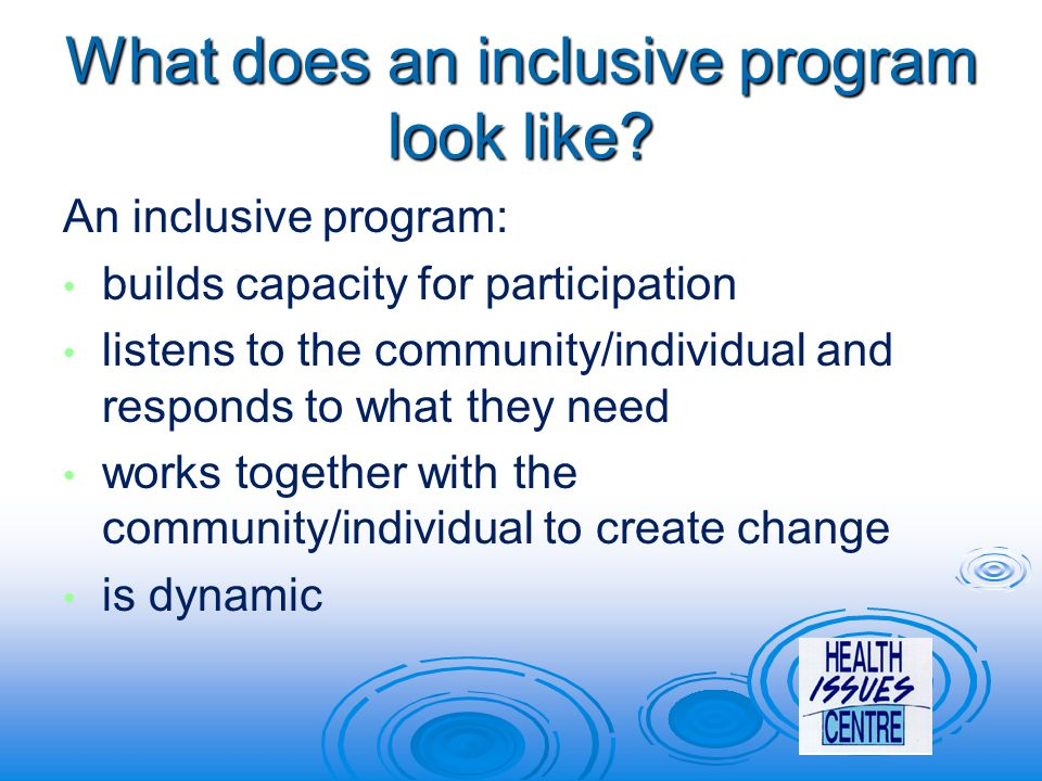 What does an inclusive program look like.