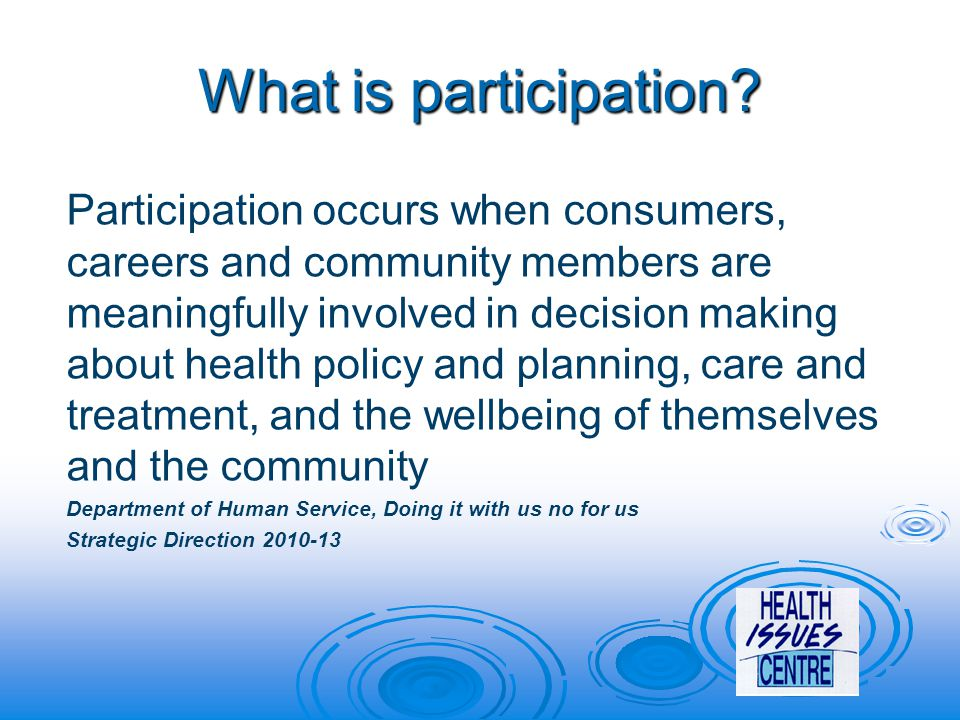 What is participation.