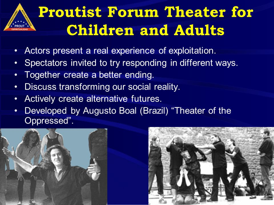 12 Proutist Forum Theater for Children and Adults Actors present a real experience of exploitation.