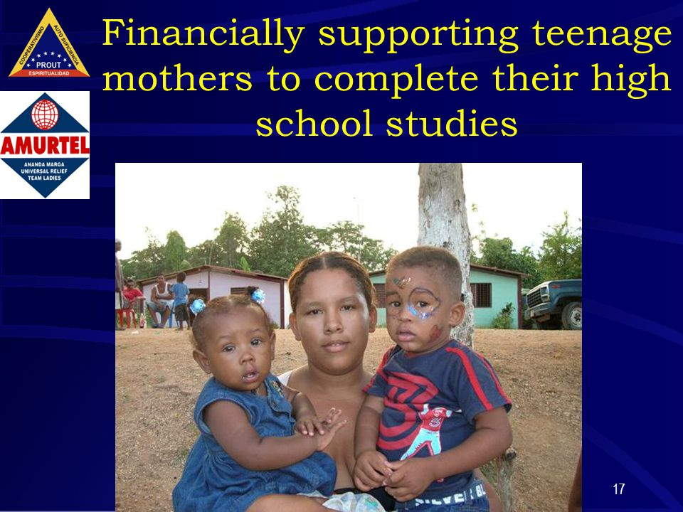 17 Financially supporting teenage mothers to complete their high school studies