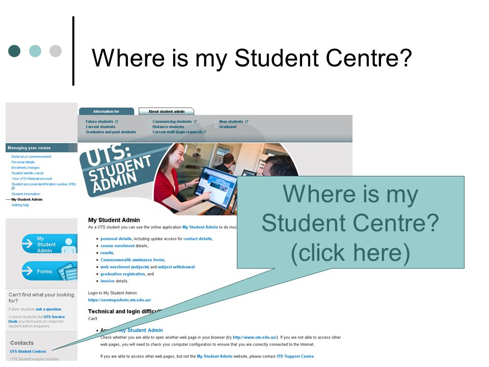 54 Where is my Student Centre (click here) Where is my Student Centre