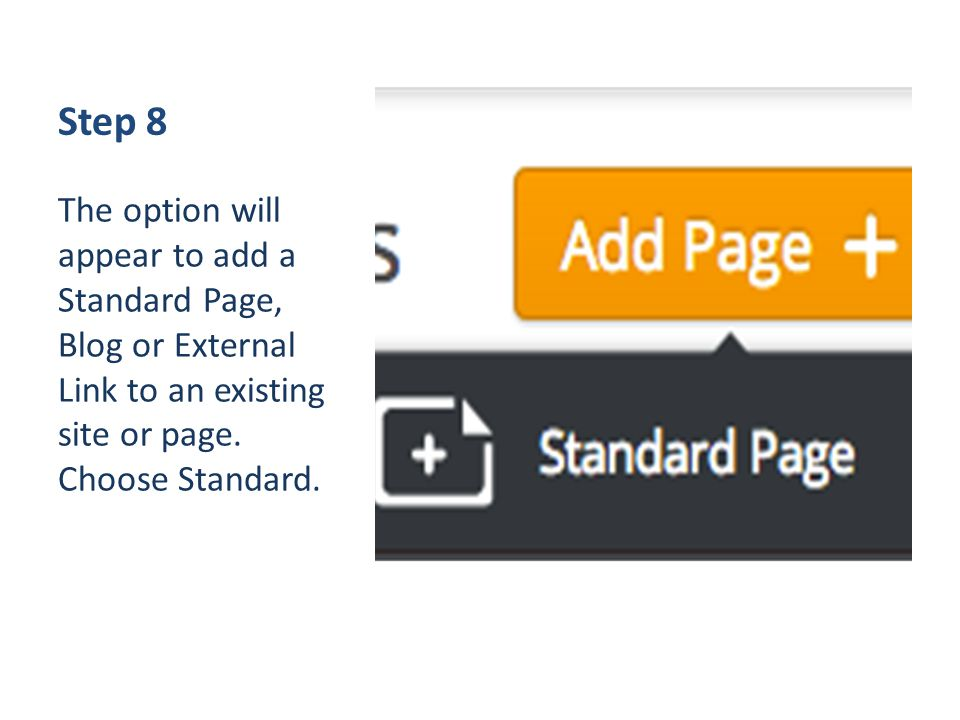 Step 8 The option will appear to add a Standard Page, Blog or External Link to an existing site or page.