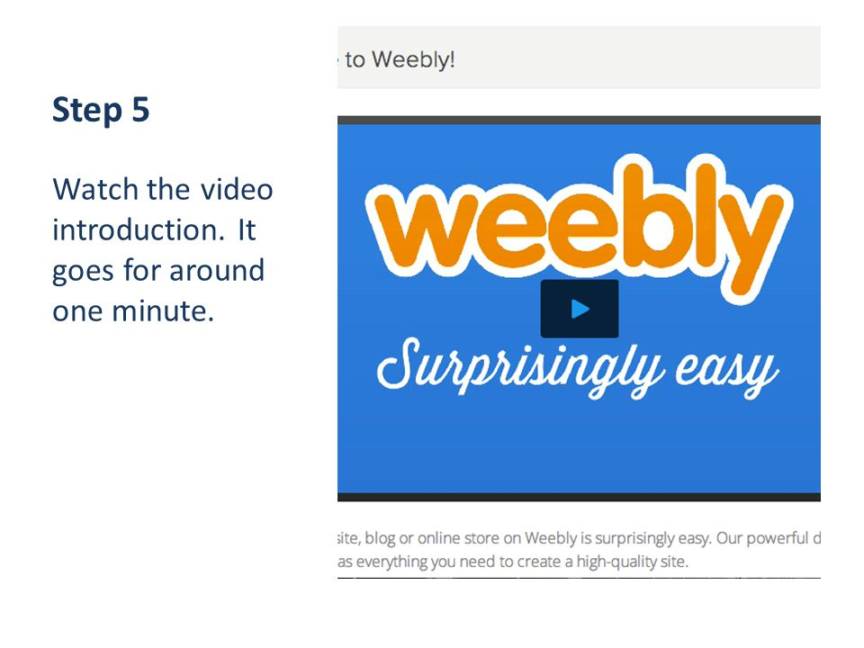 Step 5 Watch the video introduction. It goes for around one minute.