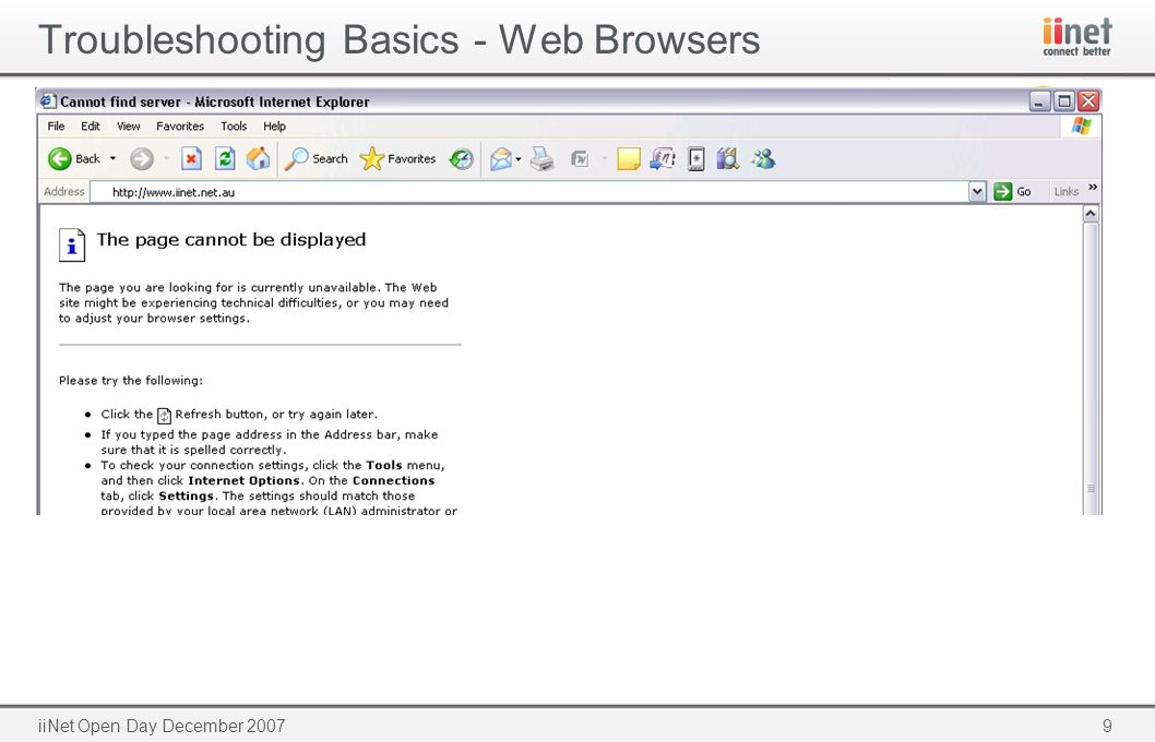 9iiNet Open Day December 2007 Troubleshooting Basics - Web Browsers