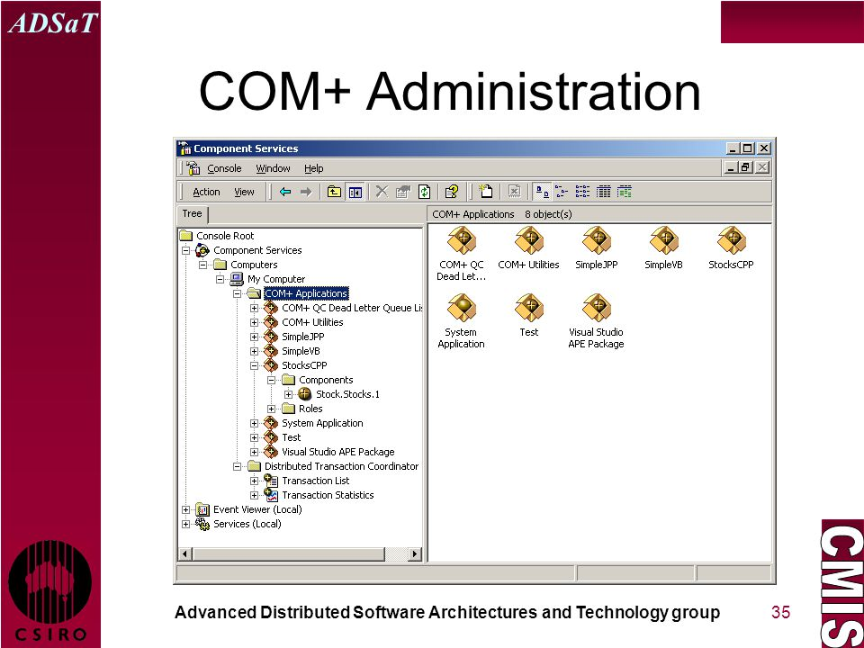 Advanced Distributed Software Architectures and Technology group ADSaT 35 COM+ Administration