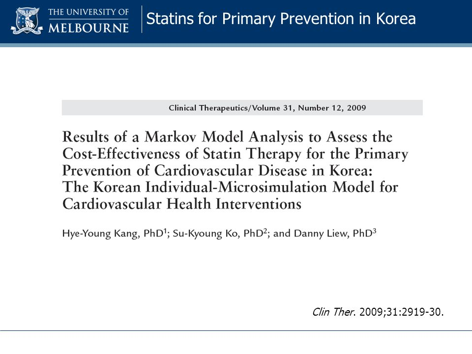 Statins for Primary Prevention in Korea Clin Ther. 2009;31:2919-30.