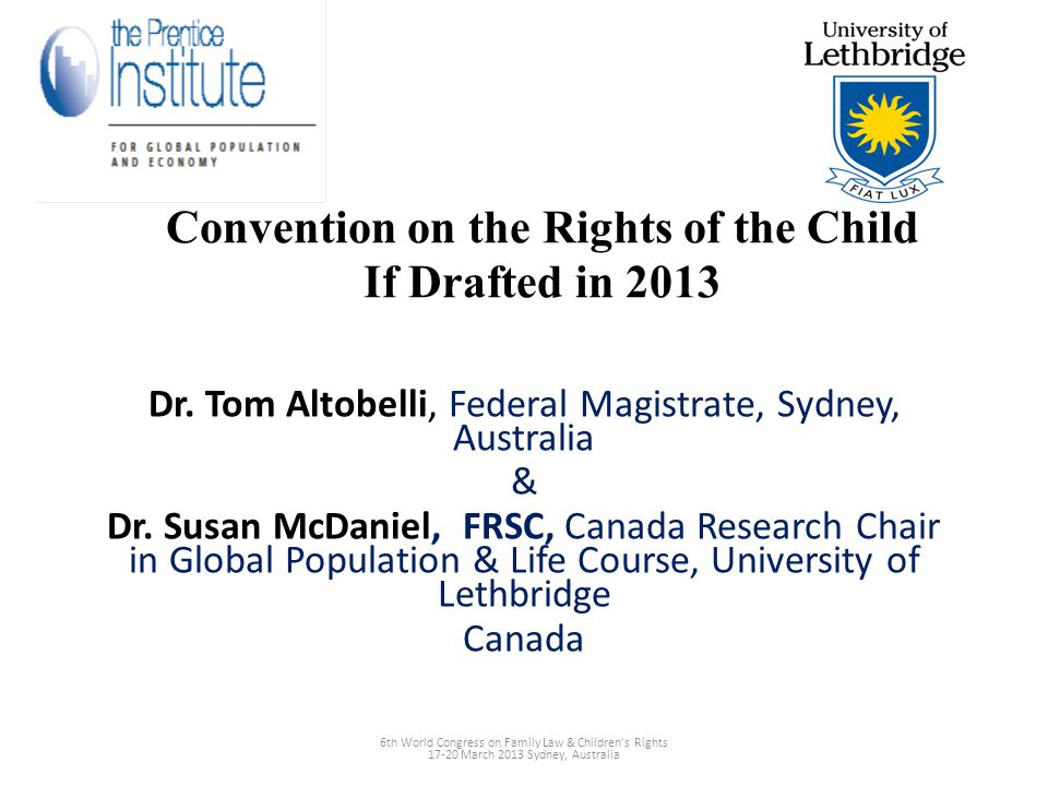 Convention on the Rights of the Child If Drafted in 2013 Dr.