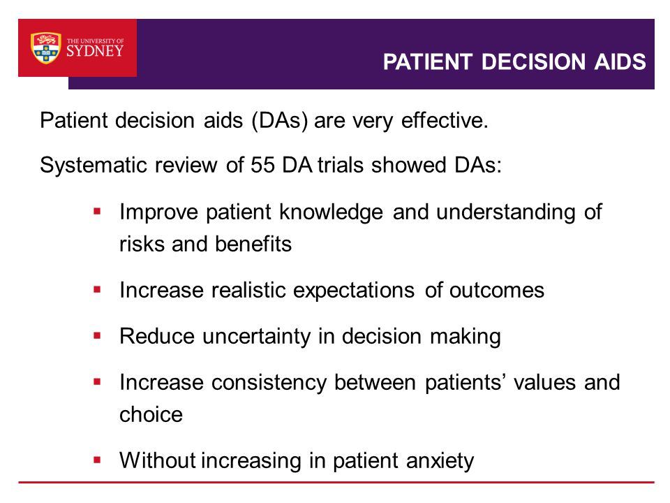 Patient decision aids (DAs) are very effective.