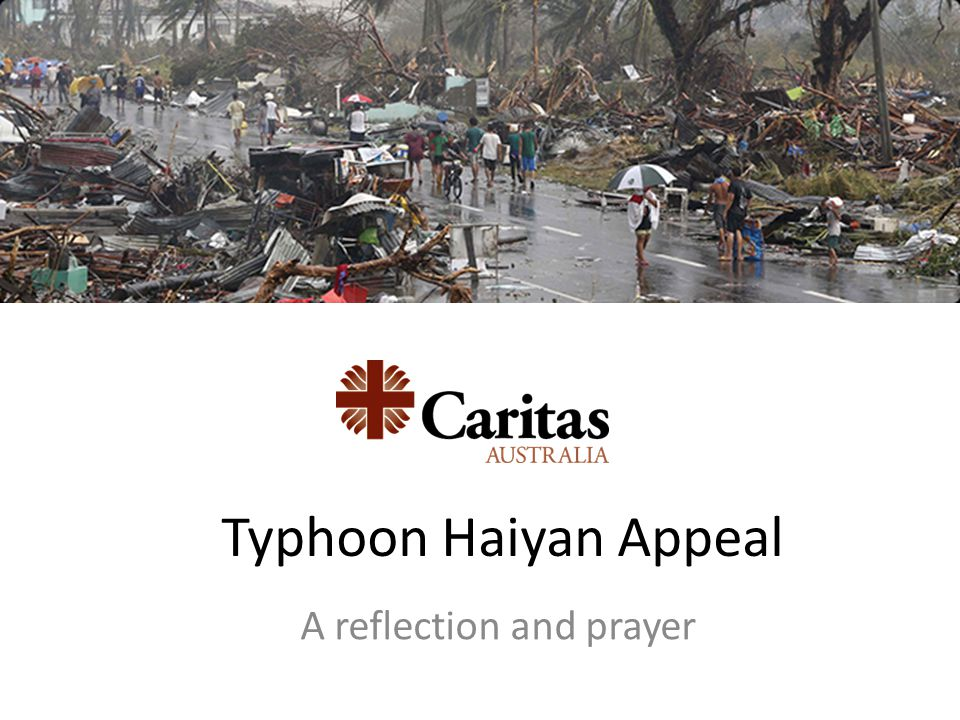 Typhoon Haiyan Appeal A reflection and prayer