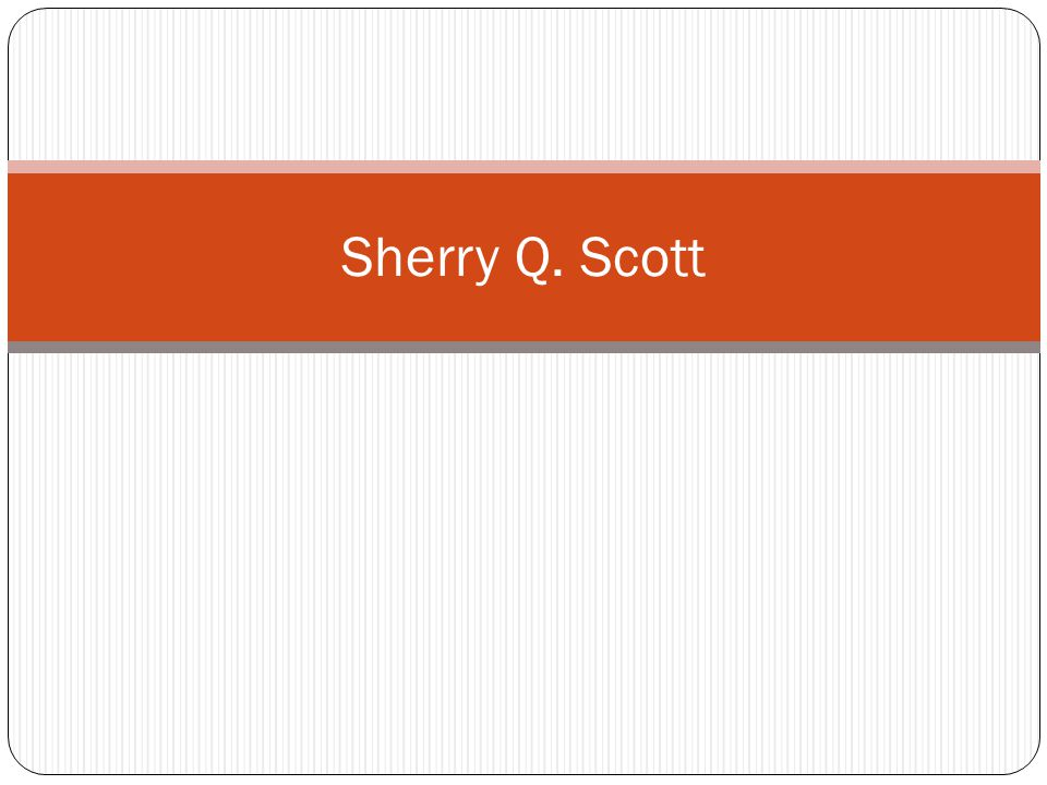 Sherry Q. Scott
