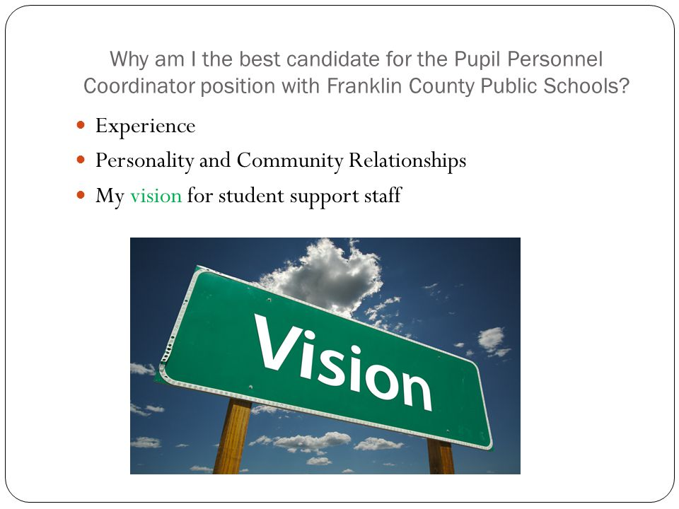 Why am I the best candidate for the Pupil Personnel Coordinator position with Franklin County Public Schools.