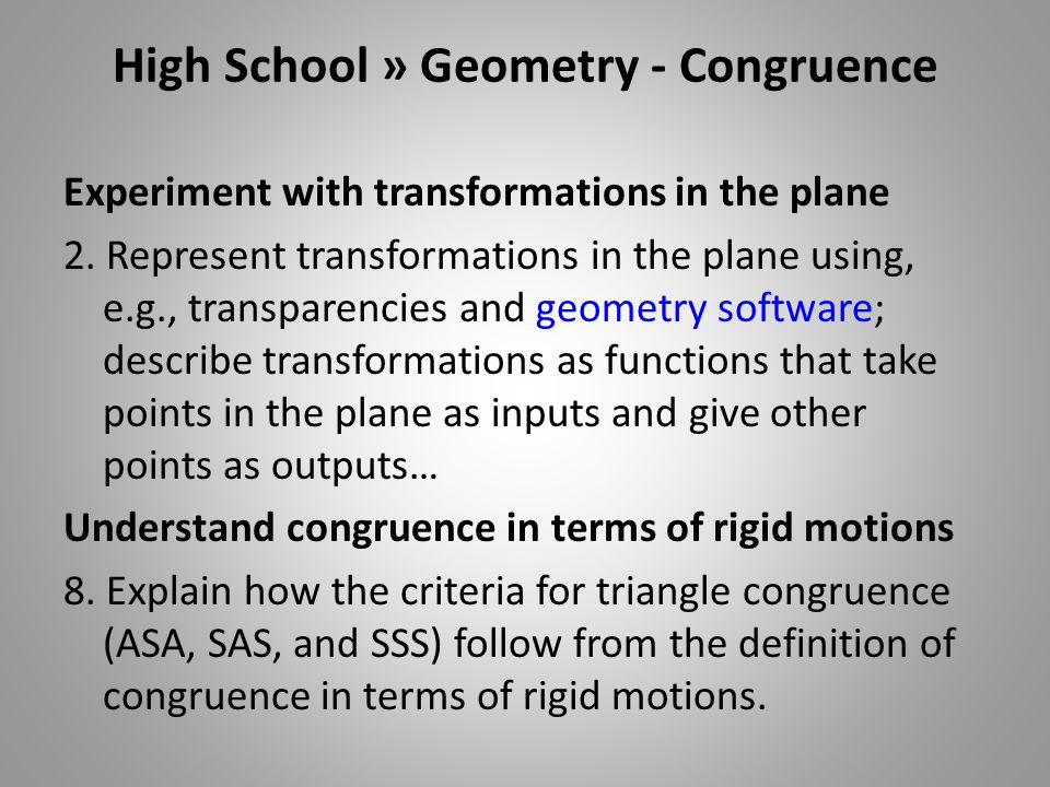 High School » Geometry - Congruence Experiment with transformations in the plane 2.