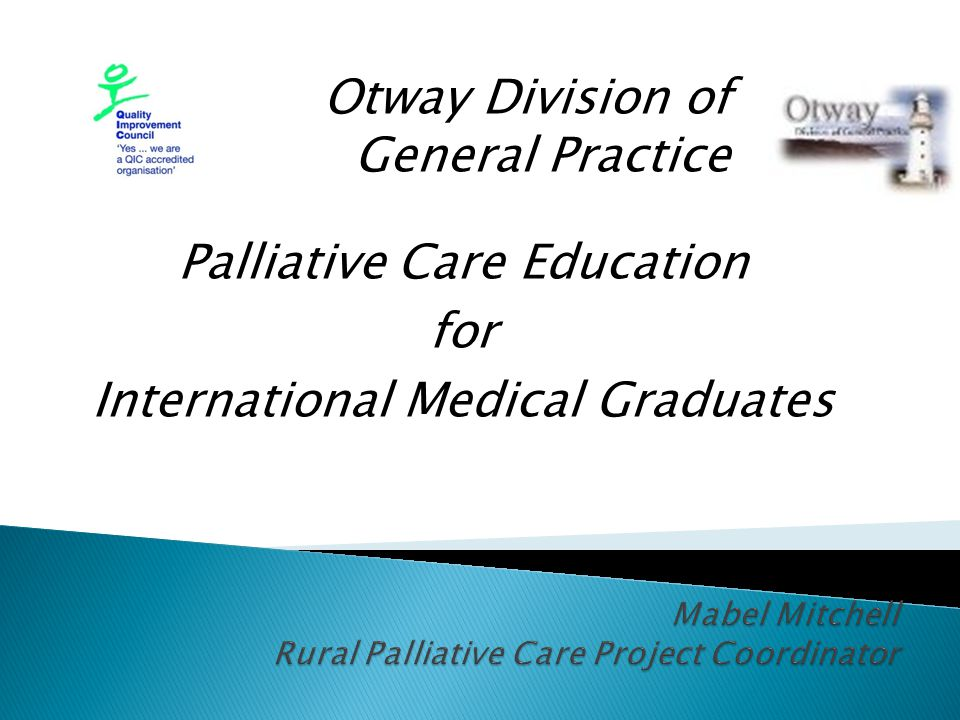 Otway Division of General Practice Palliative Care Education for International Medical Graduates