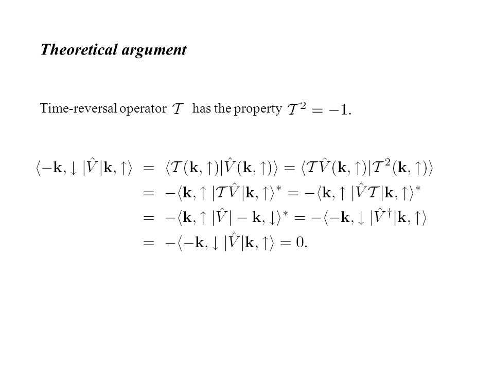 Theoretical argument Time-reversal operator has the property