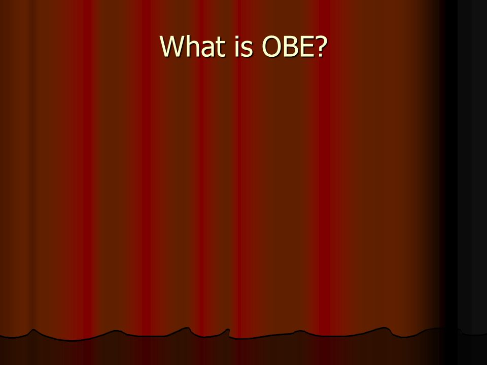 What is OBE