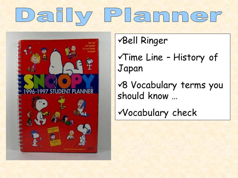 Bell Ringer Time Line – History of Japan 8 Vocabulary terms you should know … Vocabulary check
