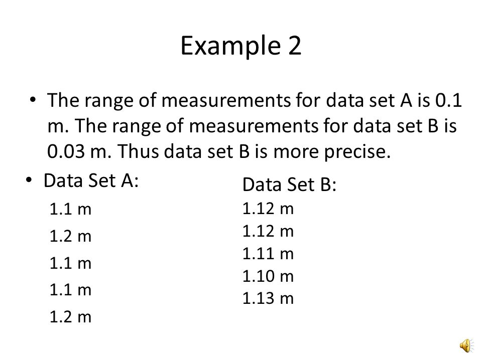 Example 2 In this example there are 2 sets of data for the 5 measurements of the length of a stick.