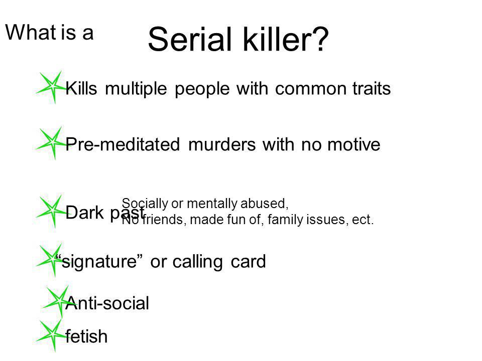What is a Serial killer.