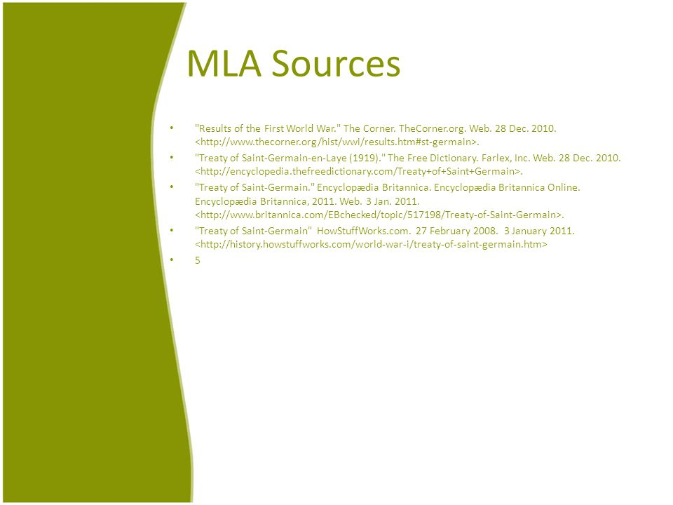 MLA Sources Results of the First World War. The Corner.