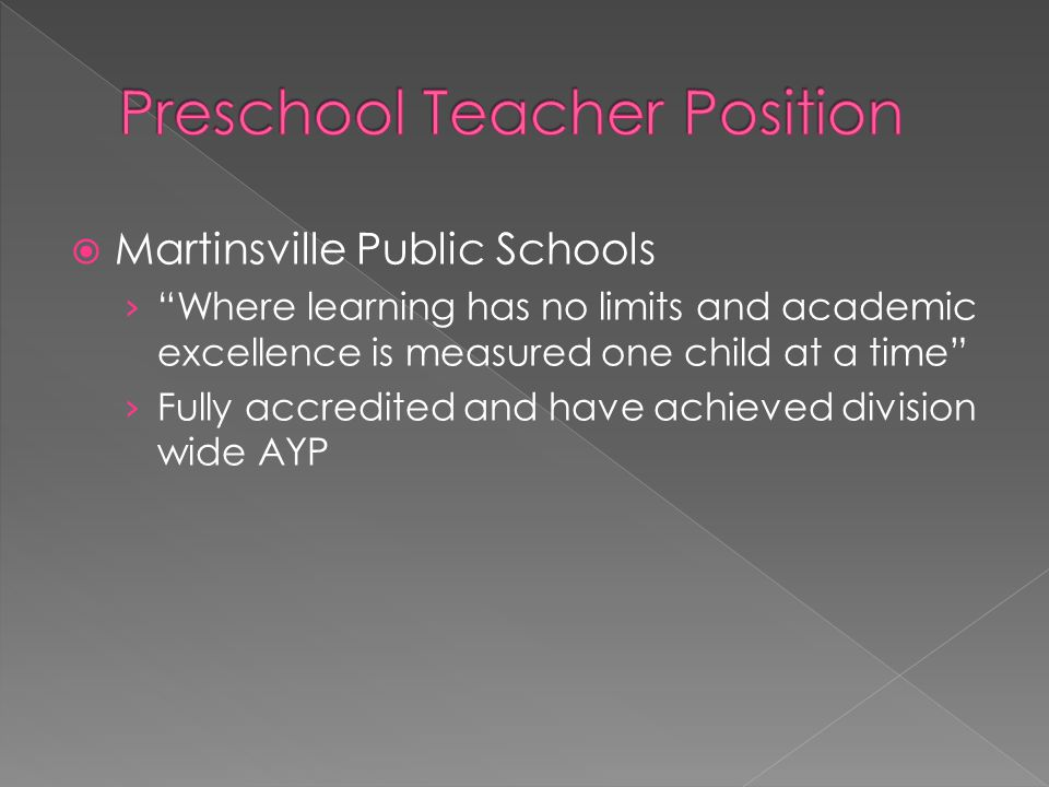  Martinsville Public Schools › Where learning has no limits and academic excellence is measured one child at a time › Fully accredited and have achieved division wide AYP