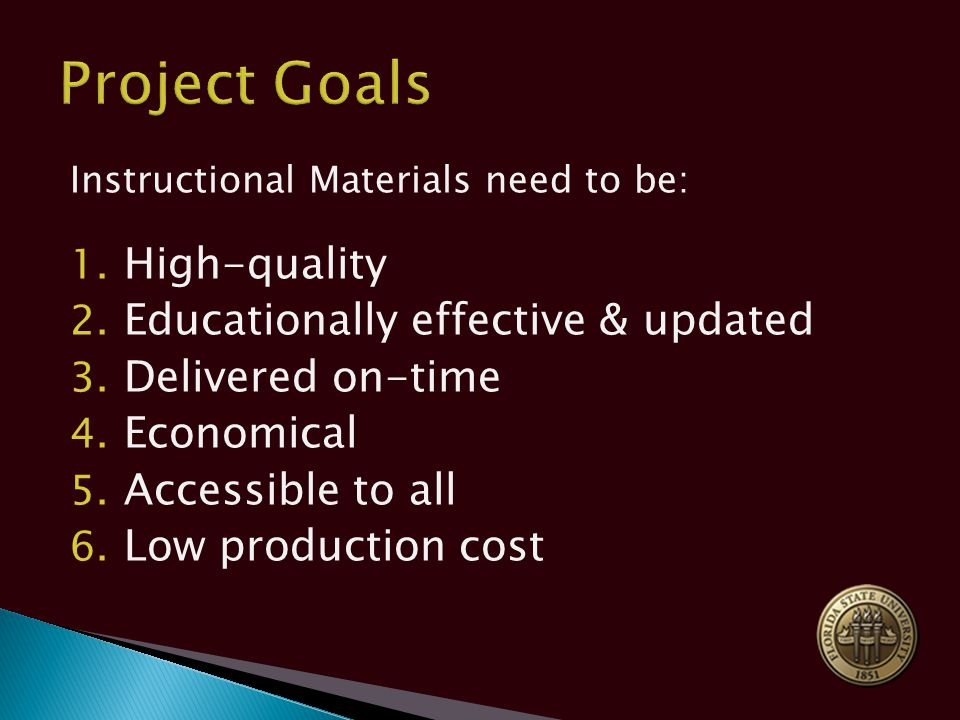 Instructional Materials need to be: 1. High-quality 2.