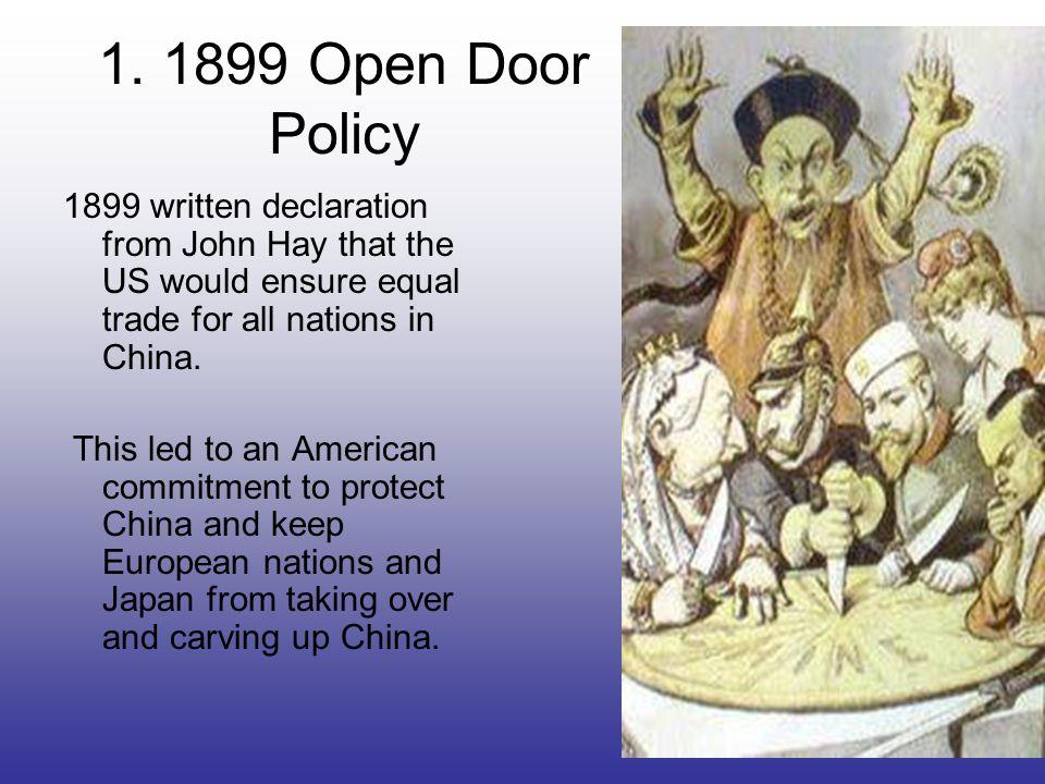 open door policy imperialism. 4 1. 1899 Open Door Policy Written Declaration Open Door Policy Imperialism
