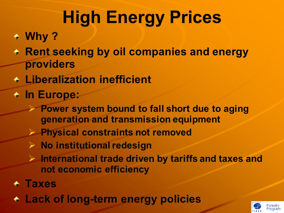 Forestry Program High Energy Prices Why .