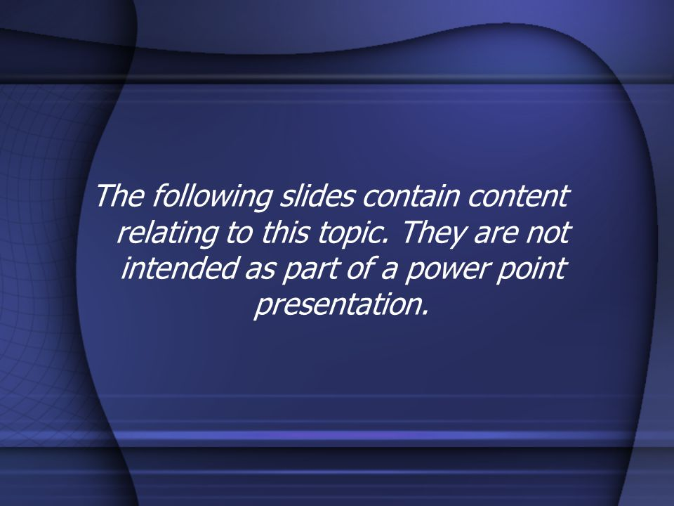 The following slides contain content relating to this topic.