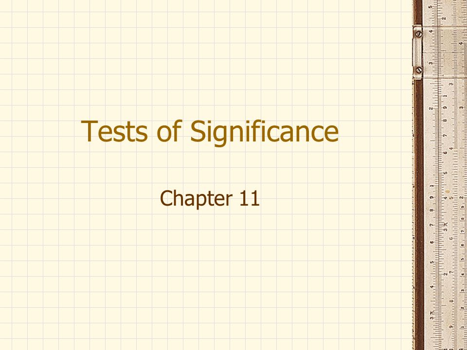 Tests of Significance Chapter 11