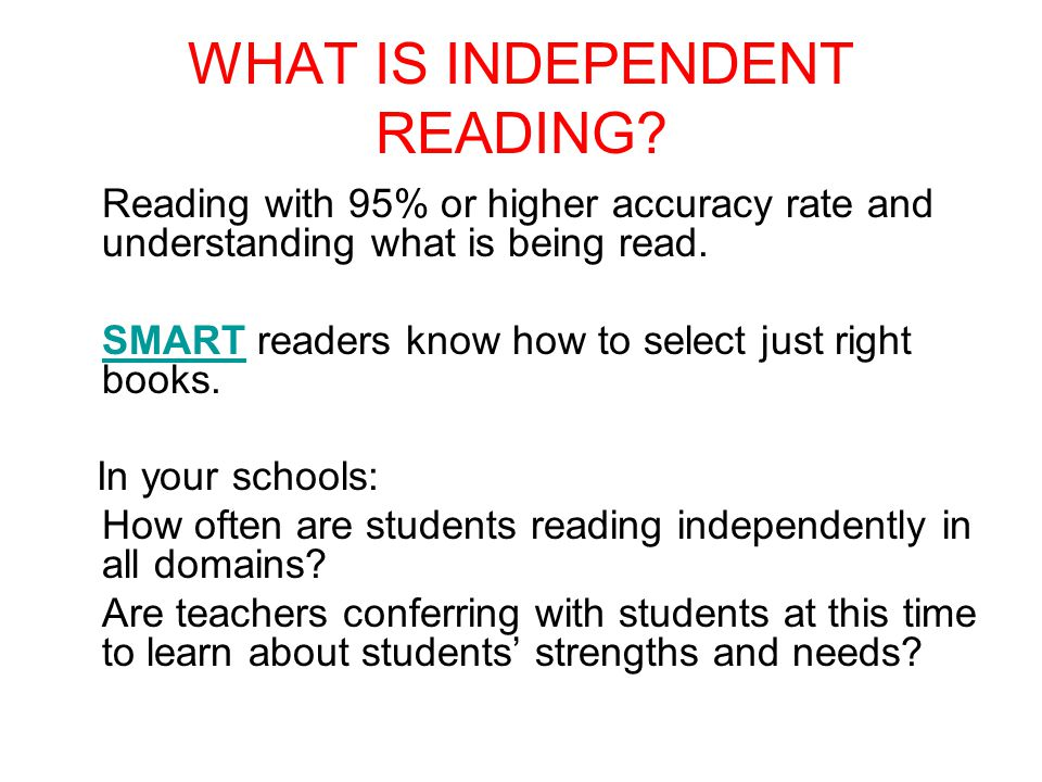 WHAT IS INDEPENDENT READING.