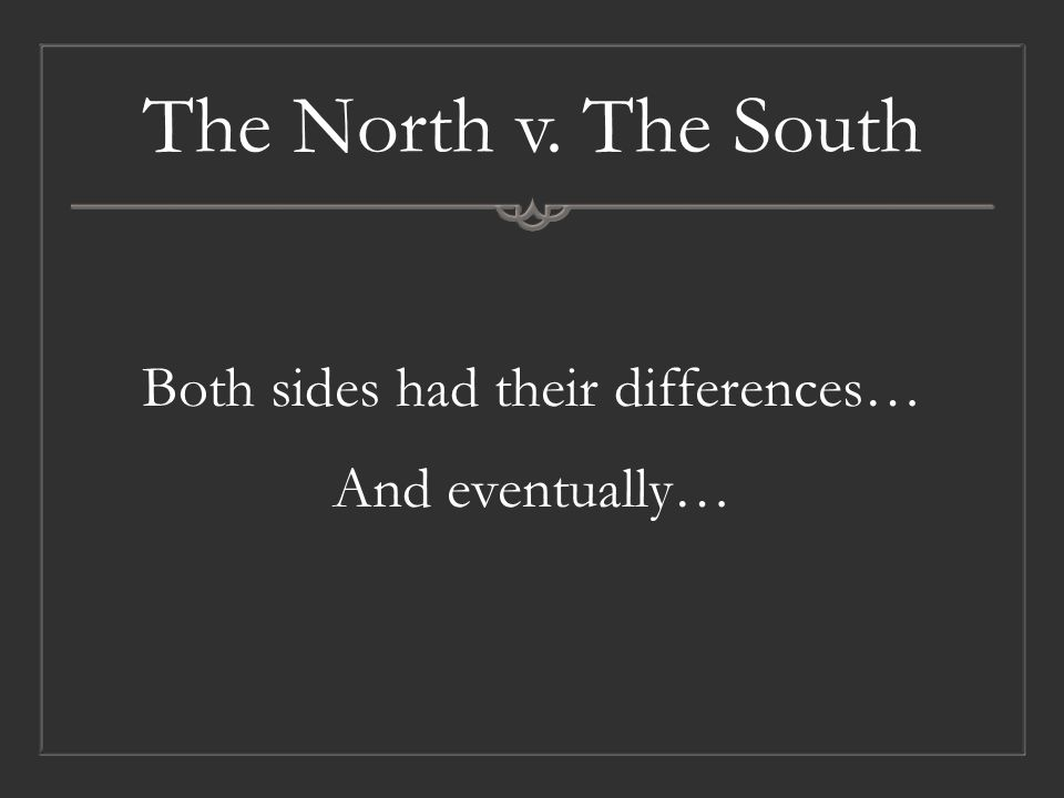 The North v.