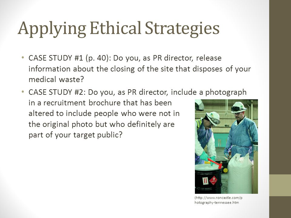 Applying Ethical Strategies CASE STUDY #1 (p.
