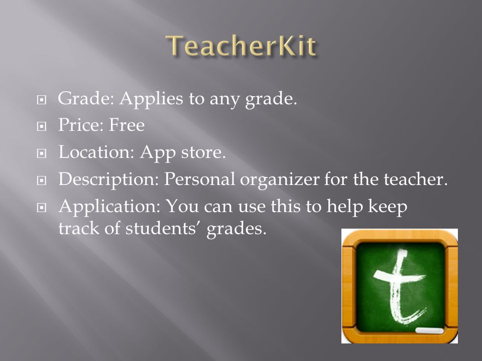  Grade: Applies to any grade.  Price: Free  Location: App store.