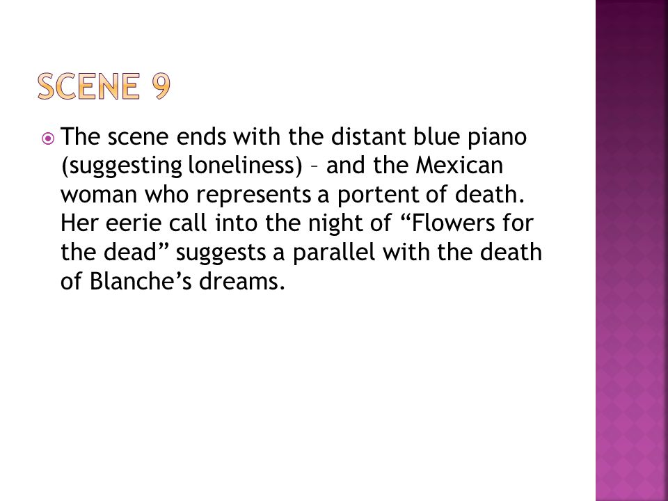  The scene ends with the distant blue piano (suggesting loneliness) – and the Mexican woman who represents a portent of death.