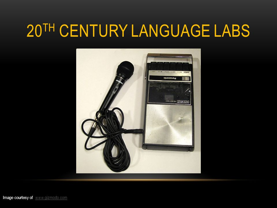20 TH CENTURY LANGUAGE LABS Image courtesy of www.gizmodo.comwww.gizmodo.com