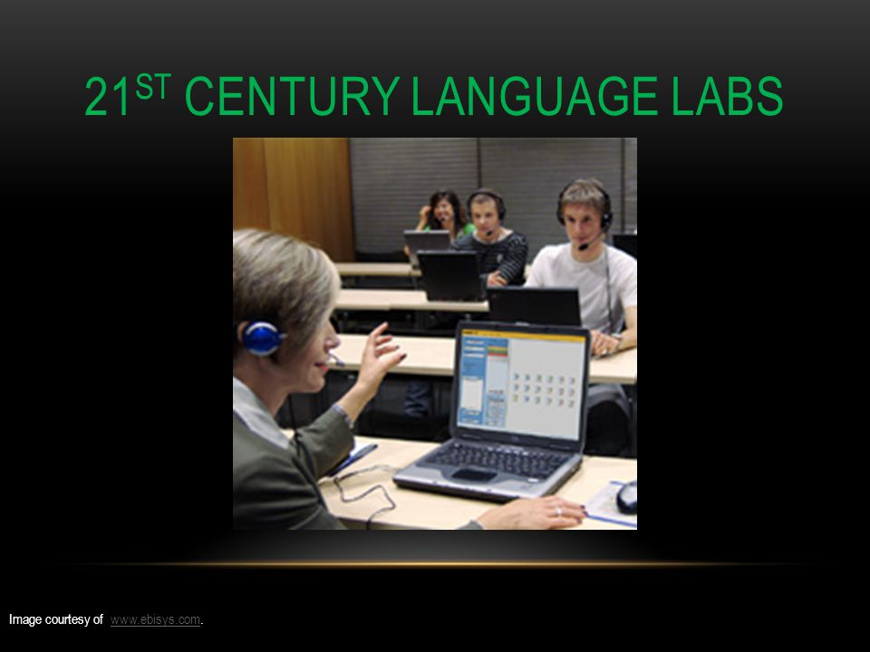 21 ST CENTURY LANGUAGE LABS Image courtesy of www.ebisys.com.www.ebisys.com