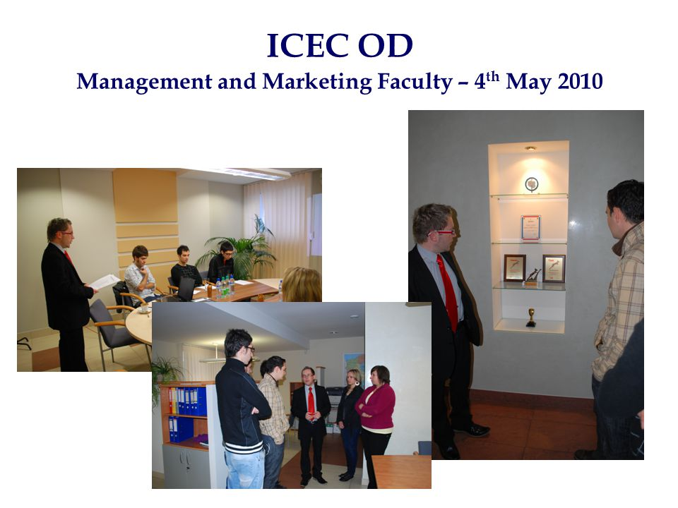 ICEC OD Management and Marketing Faculty – 4 th May 2010