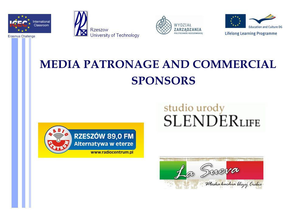 MEDIA PATRONAGE AND COMMERCIAL SPONSORS Rzeszow University of Technology